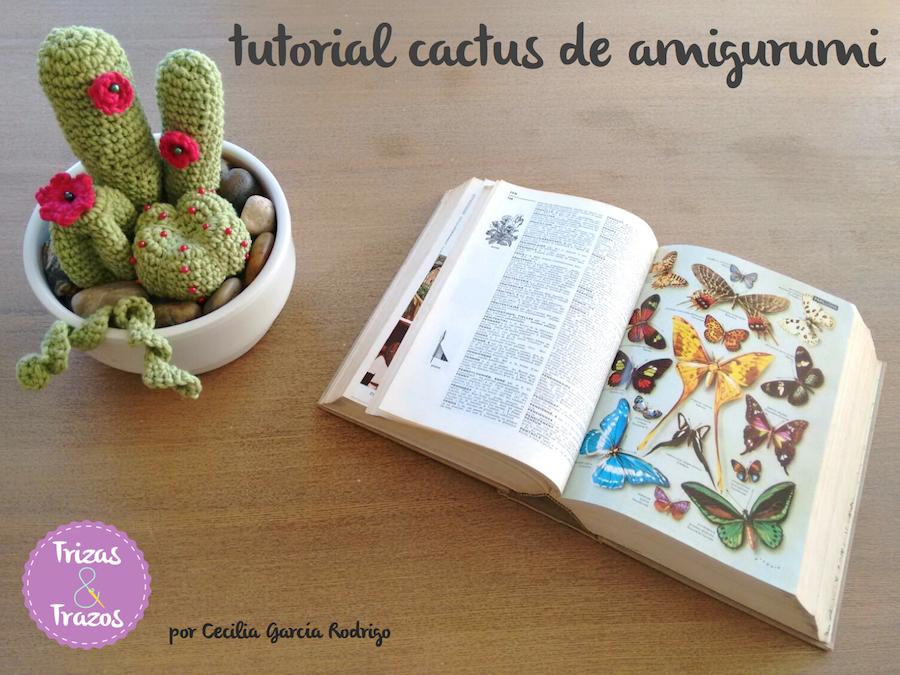 Celebrando el día del ganchillo: tutorial cactus de amigurumi